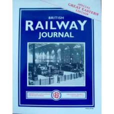 British Railway Journal: Special Great Eastern Edition (Wild Swan)