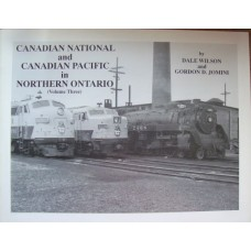 Canadian National and Canadian Pacific in Northern Ontario Volume 3 (Wilson)
