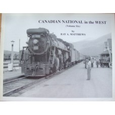 Canadian National in the West Volume Six (Matthews)