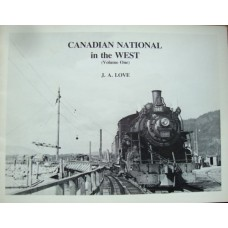 Canadian National in the West Volume One (Love)