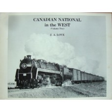Canadian National in the West Volume Two (Love)