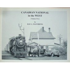 Canadian National in the West Volume Five (Matthews)