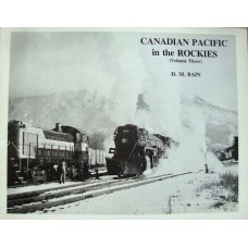 Canadian Pacific in the Rockies Volume Three (Bain)