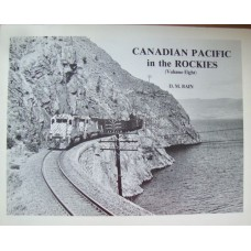 Canadian Pacific in the Rockies Volume 8 (Bain)