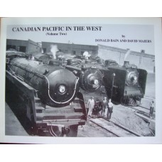 Canadian Pacific in the West Volume Two (Bain)