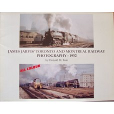 James Jarvis' Toronto and Montreal Railway Photography 1952 (Bain)