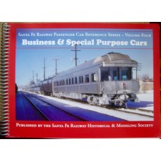 Santa Fe Railway Passenger Car Reference Series Vol 4. Business & Special Purpose Cars (Ellington)