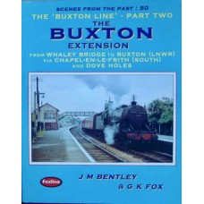 The Buxton Line: Part Two The Buxton Extension (Bentley) SFTP 50