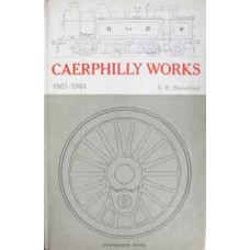 Caerphilly Works 1901-1964 (Mountford)