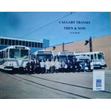 Calgary Transit Then & Now (Bain)