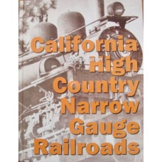 California High Country Narrow Gauge Railroads (Turner)