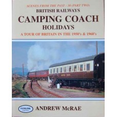 British Railways Camping Coach Holidays. A Tour Of Britain In The 1950s & 1960s (McRae) SFTP 30 (2)