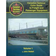 Canadian National Color Guide to Freight and Passenger Equipment, Volume 1 (Riddell)