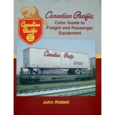 Canadian Pacific Color Guide to Freight and Passenger Equipment (Riddell)