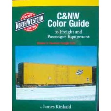C&NW Color Guide to Freight and Passenger Equipment Volume 2: Revenue Freight Cars (Kinkaid)