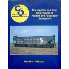 Chesapeake and Ohio Color Guide to Freight and Passenger Services (Hickcox)