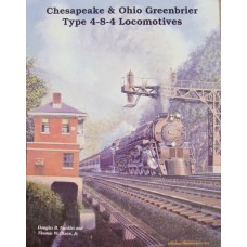 Chesapeake & Ohio Greenbrier Type 4-8-4 Locomotives (Nuckles)
