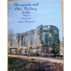 Chesapeake & Ohio Railway In Color Volume 2 (Plant)