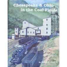 Chesapeake & Ohio in the Coal Fields (Dixon)