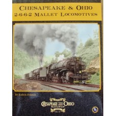 Chesapeake & Ohio 2-6-6-2 Mallet Locomotives (Parker) (HS15)