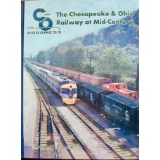 The Chesapeake & Ohio Railway At Mid-Century (Dixon)