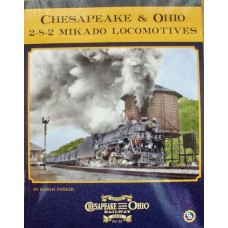 Chesapeake & Ohio 2-8-2 Mikado Locomotives (Parker) (HS22)