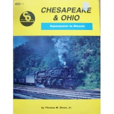 Chesapeake & Ohio Superpower to Diesels (Dixon)