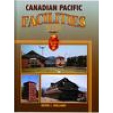 Canadian Pacific Facilities In Color Volume 1 (Holland)