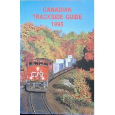 Canadian Trackside Guide 1995 (Bytown Railway Society)