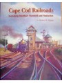 Cape Cod Railroads Including Martha's Vineyard and Nantucket (Farson)