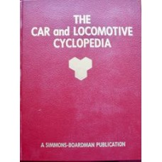 The Car and Locomotive Cyclopedia 1984
