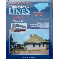 Carolinas Shortlines In Color Volume 2 (Carlson)