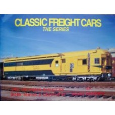 Classic Freight Cars The Series Vol 10: North American Work Trains & Equipment (Maywald)