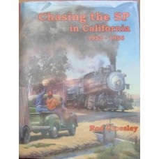 Chasing the SP in California 1953-1956 (Crossley)