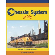 Chessie System In Color Volume 2: B&O's West End (McClelland)