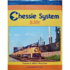 Chessie System In Color Volume 2: B&O's West End (McClelland) vg