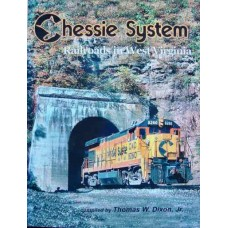 Chessie System Railroads in West Virginia (Dixon)