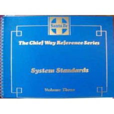 The Chief Way Reference Series. System Standards Volume Three (SFRH&MS)