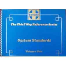 The Chief Way Reference Series. System Standards Volume One (SFRH&MS)