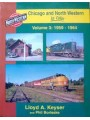 Chicago and North Western In Color Volume 3: 1959-1964 (Keyser)