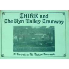 Chirk and The Glyn Valley Tramway. A Portrait in Old Picture Postcards (Palmer)
