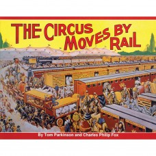 The Circus Moves By Rail (Parkinson)