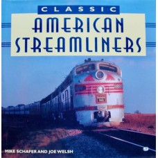 Classic American Streamliners (Schafer)