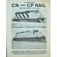 Illustrated CN and CP Rail Motive Power 1980-1981 (Kerr)