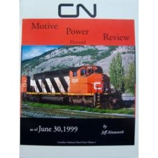 CN Motive Power Review Pictorial as of June 30th 1999 (Ainsworth)