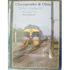 Chesapeake & Ohio Color Pictorial Volume 2 (Stegmaier)