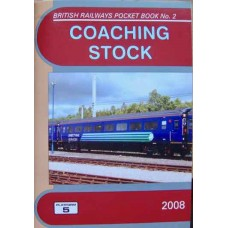British Railways Pocket Book No. 2 Coaching Stock 2008