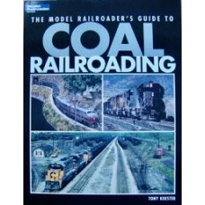 The Model Railroader's Guide To Coal Railroading (Koester)