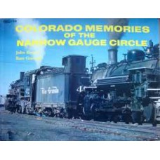 Colorado Memories Of The Narrow Gauge Circle (Krause)