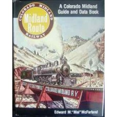 The Midland Route: A Colorado Midland Guide and Data Book (McFarland)